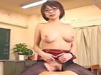 夏目ナナ 痴女 手コキ メガネ 女教師 足コキ パンスト 騎乗位 誘惑